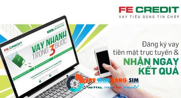 Vay tiền bằng SIM Viettel FE Credit, DỄ VAY, giải ngân cực nhanh